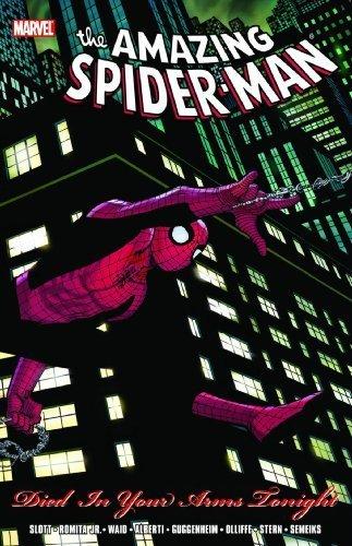 Spider-Man: Died in Your Arms Tonight by Dan Slott, Stan Lee, Mark Waid, Bob Gale, Marc Guggenheim, B (2009) Paperback
