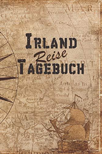 Irland Reise Tagebuch: 6x9 Reise Journal I Notizbuch mit Checklisten zum Ausfüllen I Perfektes Geschenk für den Trip nach Irland für jeden Reisenden