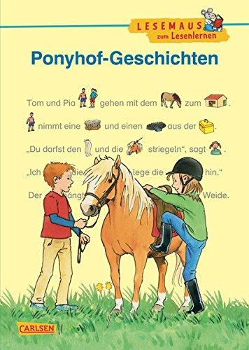 LESEMAUS zum Lesenlernen Sammelbände: Ponyhof-Geschichten zum Lesenlernen: Bild-Wörter-Geschichten - mit Bildern lesen lernen