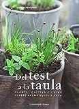Del test a la taula: Planta, cultiva i cuina herbes aromàtiques a casa