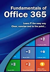Fundamentals of Office 365 (Computer Fundamentals) (English Edition)