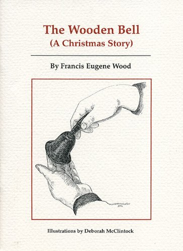 The Wooden Bell (A Christmas Story) (English Edition) Buckingham Bell