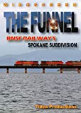 The Funnel - The BNSF Spokane Sub