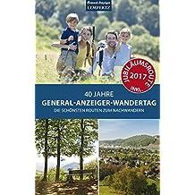 40 Jahre General-Anzeiger-Wandertag: Die schönsten Routen zum Nachwandern (Edition Lempertz)