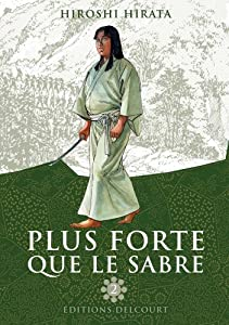 Plus forte que le sabre Edition simple Tome 2