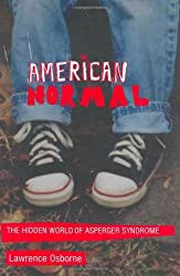 American Normal: The Hidden World of Asperger Syndrome
