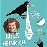 Nils Heinrich ´Sei froh, dass du nicht Joghurt heißt: Vom komischen Kauz zum Rabenvater´ bestellen bei Amazon.de