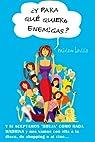 ¿Y para qué quiero enemigas? par Miriam Lavilla Muñoz