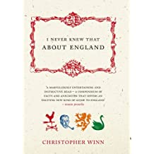 I Never Knew That About England by Christopher Winn (2005-04-01)