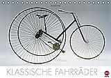 Klassische Fahrräder (Tischkalender 2016 DIN A5 quer): Informativer Kalender echter Fahrrad-Oldtimer (Tischkalender, 14 Seiten) (CALVENDO Mobilitaet)