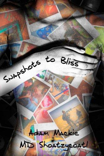 Snapshots to Bliss