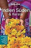 Lonely Planet Reiseführer Indien Süden & Kerala (Lonely Planet Reiseführer Deutsch)