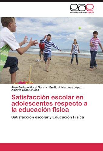 Satisfacción escolar en adolescentes respecto a la educación física