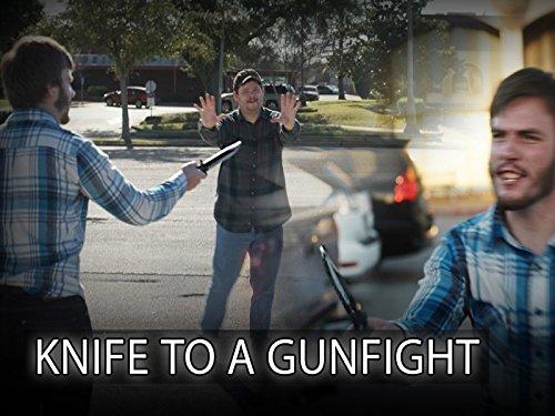 Knife to Gunfight