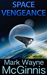 Space Vengeance (Scrapyard Ship series Book 3) (English Edition)