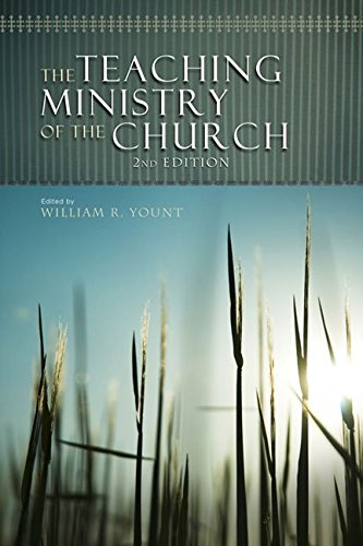[(The Teaching Ministry of the Church)] [Edited by William R Yount] published on (August, 2008)
