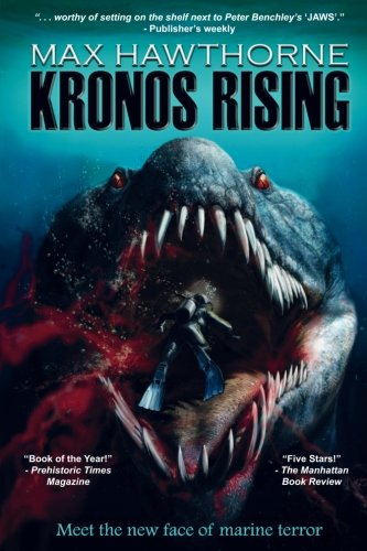 1: Kronos Rising: After 65 million years, the world's greatest predator is back.