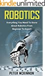 Robotics: Everything You Need to Know...