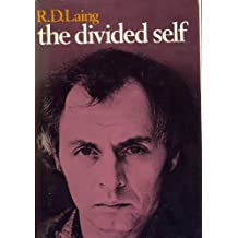 The Divided Self by R. D. Laing (1970-01-01)