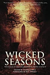 Wicked Seasons: The Journal of the New England Horror Writers, Volume II by Stacey Longo (2013-11-06)
