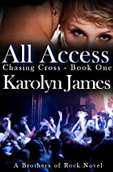 All Access (Chasing Cross Book One) (A Brothers of Rock Novel) (rockstar contemporary romance) (English Edition)
