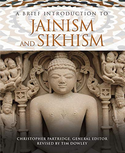 A Brief Introduction to Jainism and Sikhism (Brief Introductions to World Religions Book 5) (English Edition)