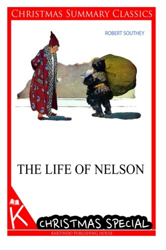 The Life of Nelson [Christmas Summary Classics]