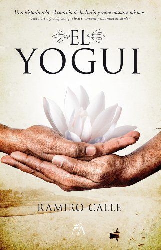 El yogui (Narrativa) eBook: Ramiro Antonio Calle Capilla ...