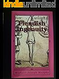 Fiendish Ingenuity (English Edition)