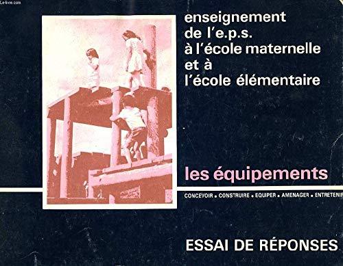 Enseignement de l'EPS à l'école : Les équipements (Essai de réponses)