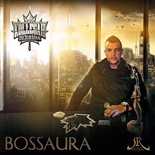 Bossaura [Explicit]