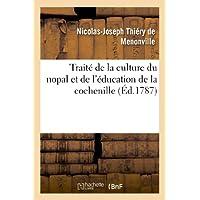 Traite de la Culture du Nopal et de l'Education de