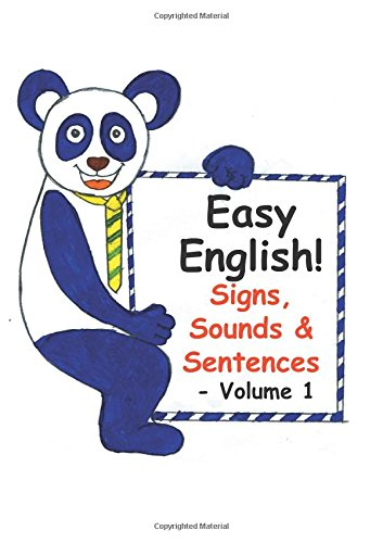 Easy  English! Signs,  Sounds & Sentences  - Volume 1: A5