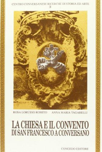 La chiesa e il Convento di San Francesco a Conversano