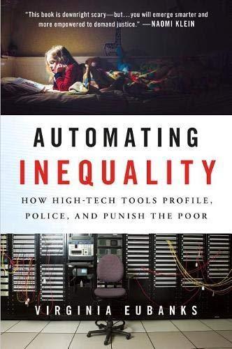 Automating Inequality por Virginia Eubanks