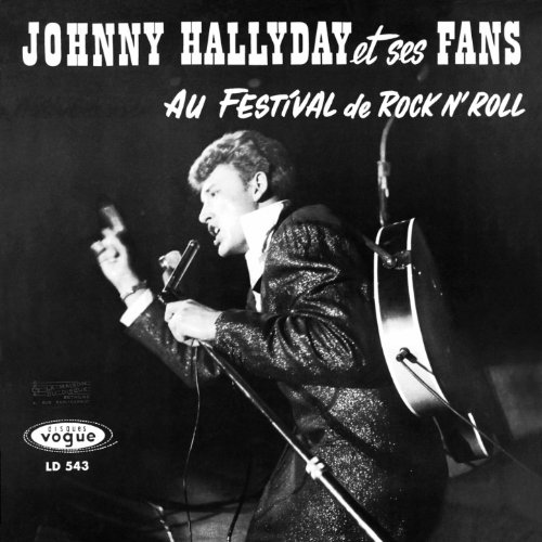 Johnny Hallyday et ses fans au festival de Rock n' Roll, vol. 2 (Version coffret Les Années Vogue, vol. 1)