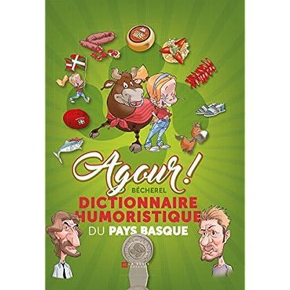 Agour, dictionnaire humoristique du Pays basque