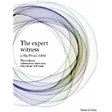 The Expert Witness: A Practical Guide