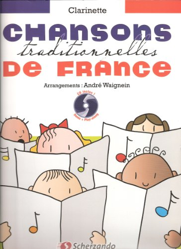 chansons traditionnelles de France - clarinette (+ 1 cd)