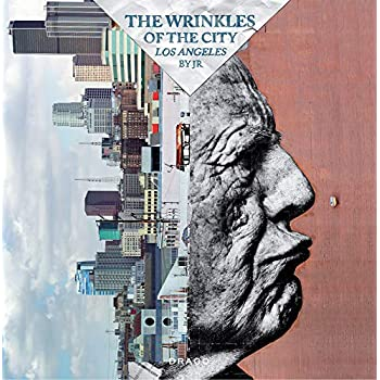 The Wrinkles of the City : Los Angeles