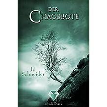 Der Chaosbote (Die Unbestimmten 4)