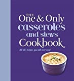 The One and Only Casserole and Stews Cookbook by Jenny Linford