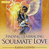 Finding & Embracing Soulmate Love