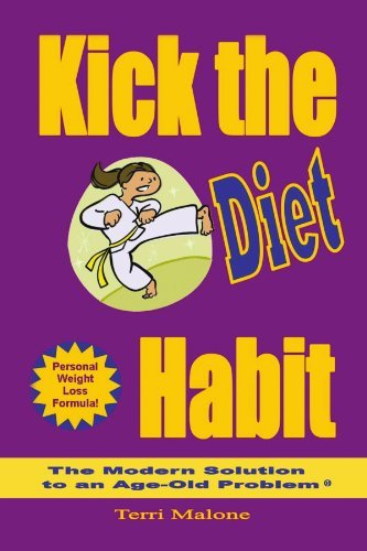 Kick the Diet Habit by Terri Malone (2011-07-18)
