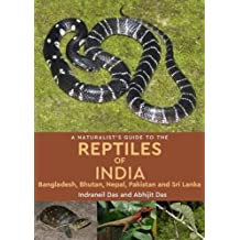 A Naturalist's Guide to the Reptiles of India (Naturalists Guides)