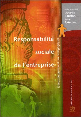 Responsabilité sociale de l'entreprise : Enjeux de gestion et cas pédagogiques