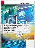 Officemanagement und angewandte Informatik 1 FW Office 2016 inkl. Übungs-CD-ROM