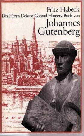 Des Herrn Doktor Conrad Humery Buch von Johannes Gutenberg. Buch-Cover