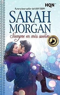 Siempre en mis sueños par Sarah Morgan
