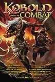 Kobold Guide to Combat: Volume 5 (Kobold Guides)